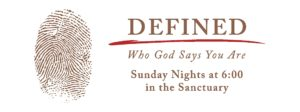 Defined Bible Study Sunday Nights at 6:00 in the Sanctuary
